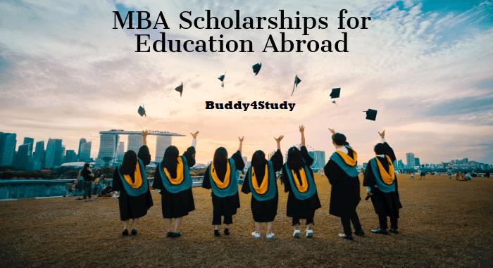 MBA Scholarship Abroad - Scholarships, Eligibility